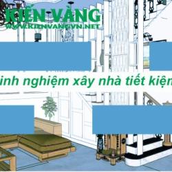 Kiến thức tiết kiệm cho người chuẩn bị xây nhà